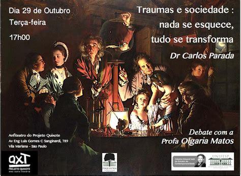 Traumas e sociedade: nada se esquece, tudo se transforma ...
