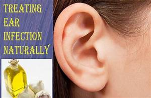 21 Potent Home Remedies For Ear Infections  Earaches