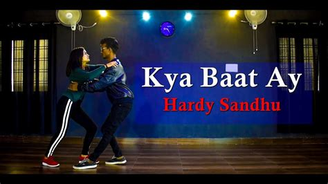 Kya Baat Ay Dance Video