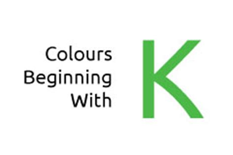 colors starting with k colours beginning with the letter k media