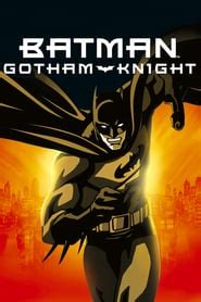 regarder film batman gotham knight en  vf filmstub