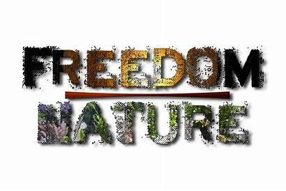 Freedom Nature Grace Demise Rise