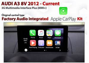 Apple Carplay For Audi A3 8v 3g Mmi Plus