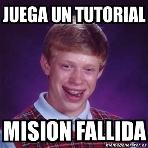 Bad Luck Meme Generator - meme bad luck brian juega un tutorial mision fallida 13314