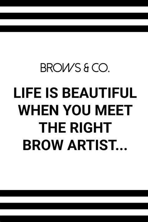 brow artist  save  face  creating  beautiful