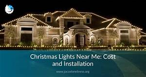 Christmas Lights Near Me  Cost  U0026 Installation