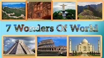 new 7 wonders of the world wonders of the world mango news