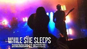While She Sleeps - You Are We live Birmingham 2018 - YouTube