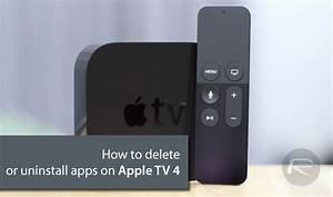 How To Delete    Uninstall Apps On Apple Tv 4