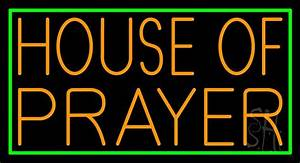 Orange House Of Prayer Neon Sign