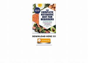 The Complete Ketogenic Diet For Beginners  Your Essential