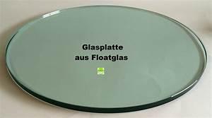 Glasplatte Rund 50 Cm : glasplatte rund glasst rke 5mm zuschnitt nach wunsch ~ Frokenaadalensverden.com Haus und Dekorationen
