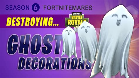 fortnite ghost decoration locations fortnitemares