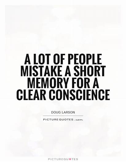 Memory Short Quotes Conscience Quote Person Clear