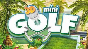 Golf 8 Date De Sortie : une date de sortie pour 3d mini golf sur ps4 et nintendo ~ Maxctalentgroup.com Avis de Voitures