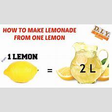 How To Make Lemonade  How To Make 2l Lemonade From 1