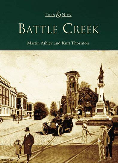 barnes and noble battle creek battle creek michigan then and now series by martin