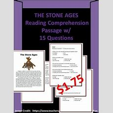 The Stone Ages Reading Comprehension Passage W 15 Questions Tpt