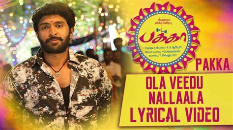 Ola Veedu Nallaala Lyrical Video