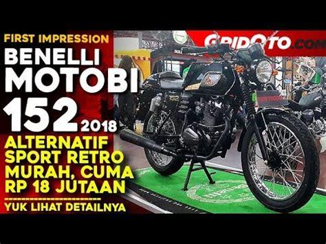 Review Benelli Motobi 152 by Benelli Motobi 152 Impression Review Gridoto