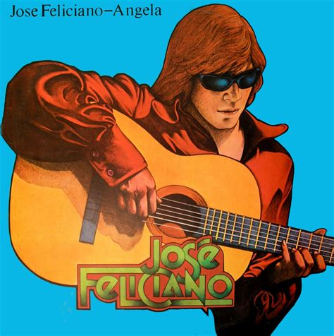 jose feliciano download jose feliciano angela album 28 images aaron loves