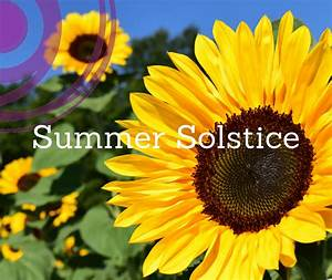 Summer Solstice  Honoring Your Light  U0026 Celebrating The