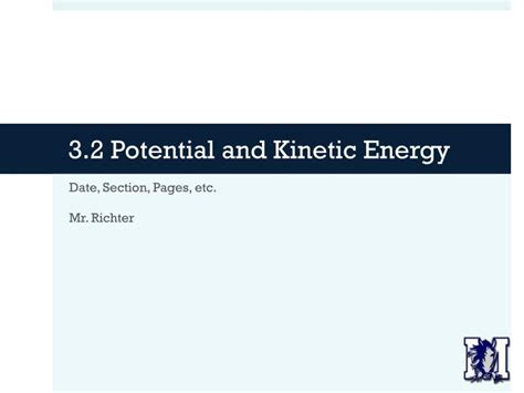 ppt 3 2 potential and kinetic energy powerpoint