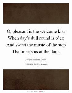 O, pleasant is ... Dull Day Quotes
