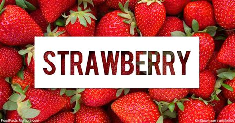 strawberry facts what are strawberries good for mercola com