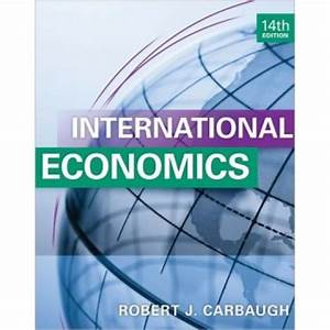 International Economics  14th Edition Test Bank  U2013 Robert