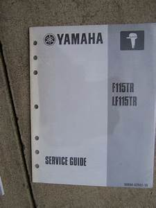 1999 Yamaha Outboard Motor F115tr Lf115tr Service Manual