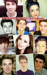 Awesome British Youtubers Collage!!!!!! | YouTubers ...