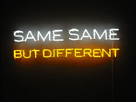 Quotes about Similar but different (40 quotes)