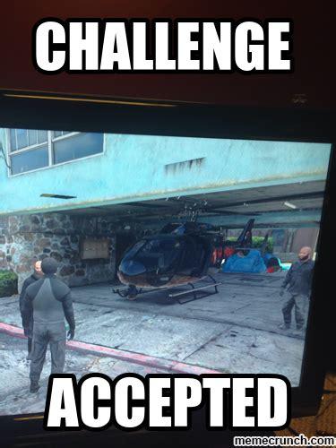 Meme Challenge Accepted - meme challenge accepted 28 images challenge accepted meme collection 1 mesmerizing