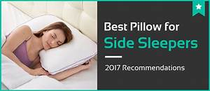 5 best pillows for side sleepers jan 2018 reviews With best side sleeper pillow consumer report
