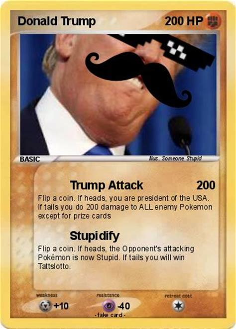 What are the banned pokemon cards of back in the day? Pokémon Donald Trump 2535 2535 - Trump Attack - My Pokemon Card