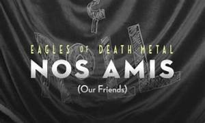 Le documentaire sur les Eagles of Death Metal après le ...
