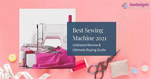 Best Sewing Machine 2021
