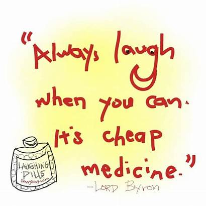 Quotes Laughter Laugh Medicine Always Sayings Stress