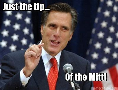Just The Tip Meme - meme creator just the tip of the mitt