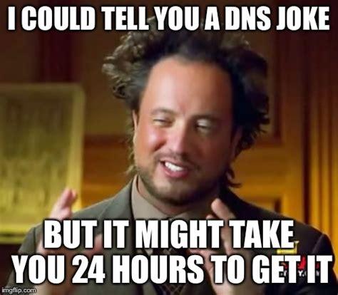 How Could You Meme - ancient aliens meme imgflip
