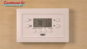 How To Program Carrier Thermostat - Conditioned Air