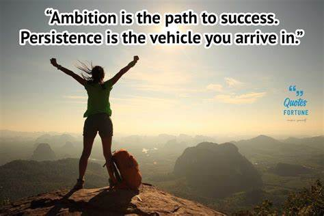 Ambition Quotes and Being Ambitious in Life Sayings ...