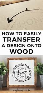 how to easily transfer a design onto wood diy wedding With how to make wood signs with lettering