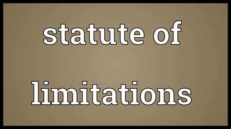 Statute Of Limitations Meaning Youtube