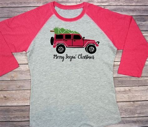 jeep christmas shirt 25 best ideas about jeep wranglers on pinterest jeep