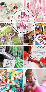 The 15 MOST AMAZING Kids Parties   Birthdays, Parties and ...