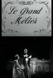 georges méliès jehanne d alcy watch le grand m 195 169 li 195 168 s 1952 full movie online m4ufree