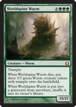 Mtg Green Wurm Deck by Worldspine Wurm From Return To Ravnica Spoiler