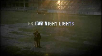 friday nights lights friday lights tv series